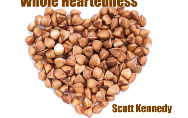 #1-Whole Heartedness