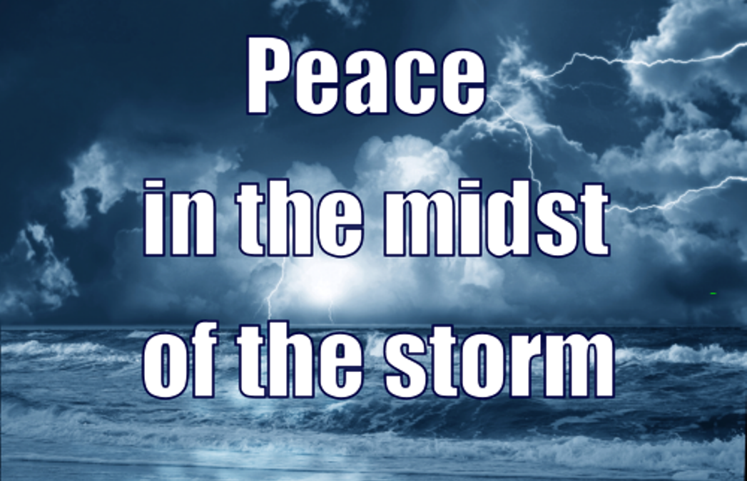 #2-Peace in the midst of the storm
