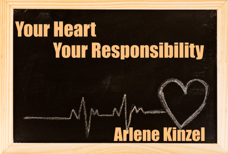 #8 – Your Heart Your Responsibility