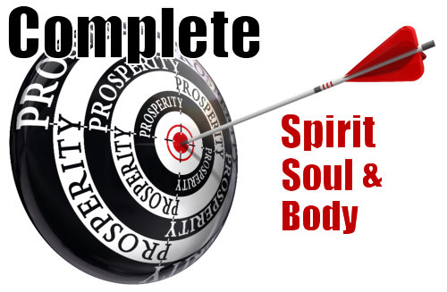#2 – Complete Prosperity Spirit Soul and Body