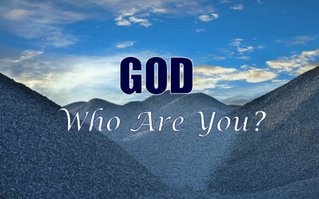 #2-God, Who Are You