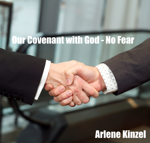 Our Covenant with God – No Fear
