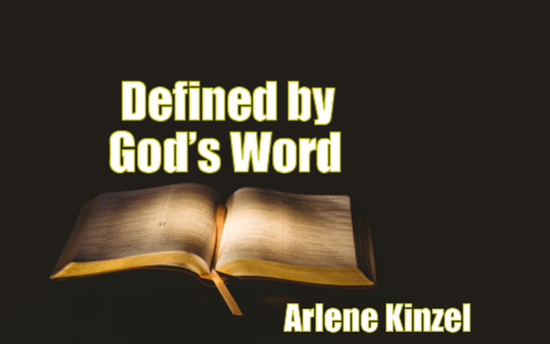 #1 – Defined by God's Word