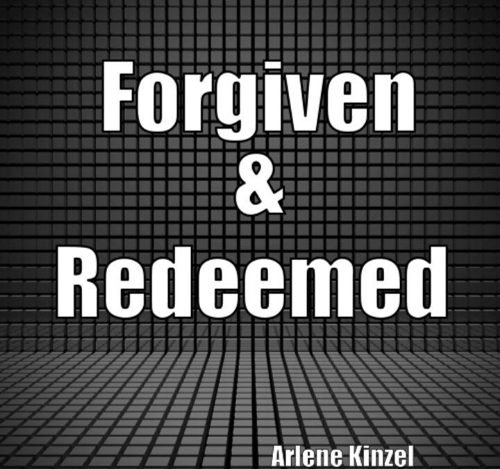 #1 – Forgiven & Redeemed