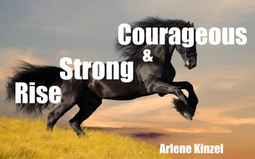 Rise, Strong and Courageous