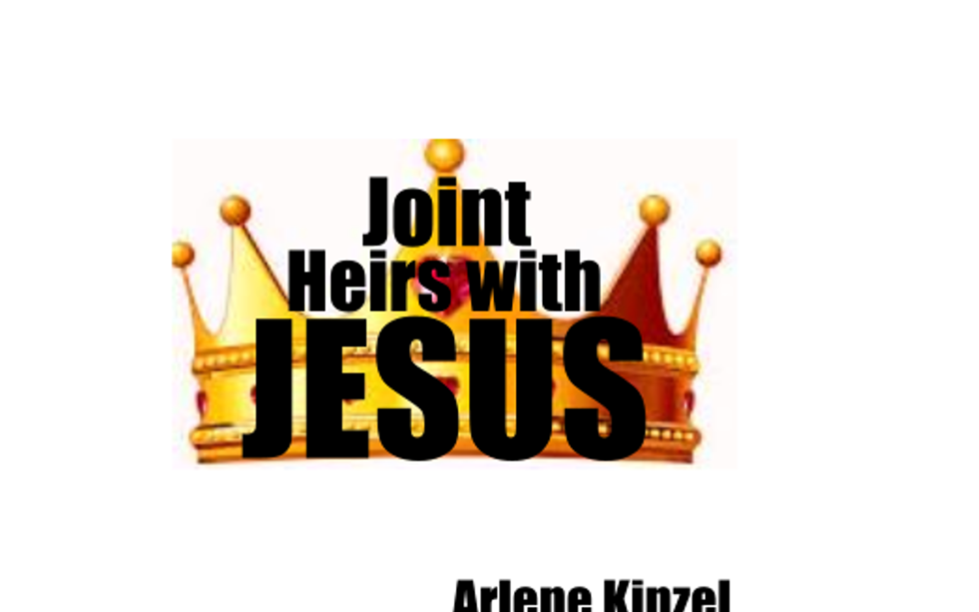 Joint Heirs with Jesus