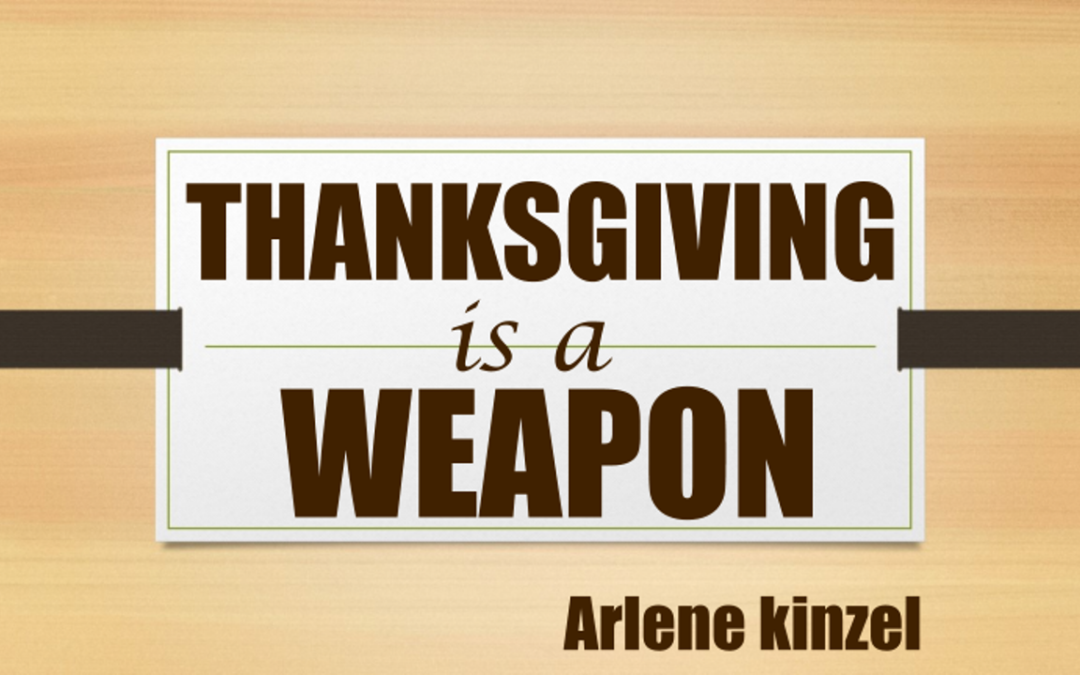 Thanksgiving is a Weapon